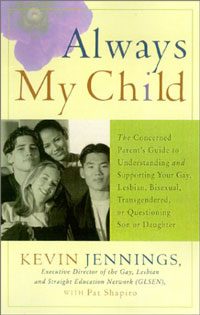 Always my Child: A Parent's Guide to Understanding