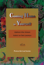 Coming Home to Yourself: 18 Wise Women Reflect on their Journeys